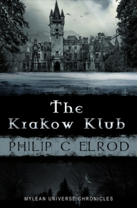 The Krakow Klub by Philip C Elrod