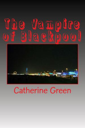 The Vampire of Blackpool english gothic nove